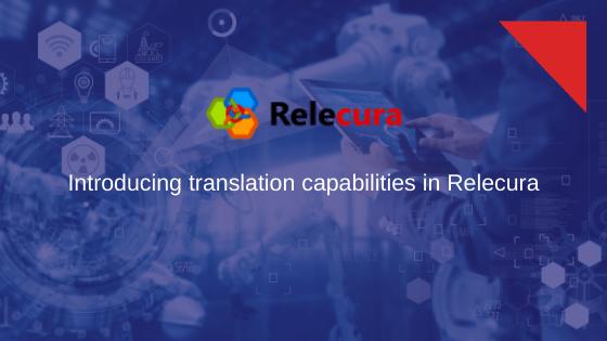 Introducing translation capabilities in Relecura