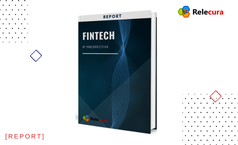 Fintech – An Intellectual Property Perspective