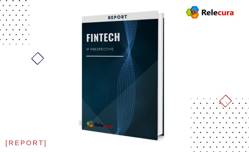 Fintech – An Intellectual Property Perspective
