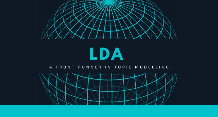 LDA: A front runner in topic modelling